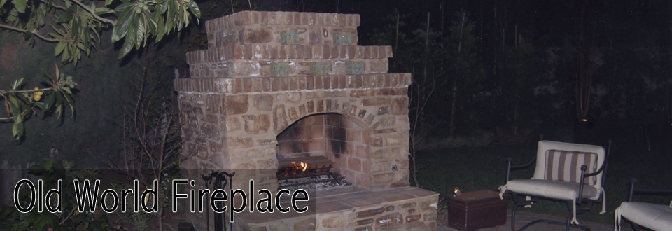Old World Fireplace